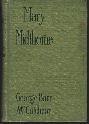 MARY MIDTHORNE: McCutcheon, George Barr