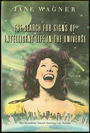 SEARCH FOR SIGNS OF INTELLIGENT LIFE IN: Wagner, Jane