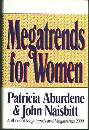 MEGATRENDS FOR WOMEN: Aburdene, Patricia and