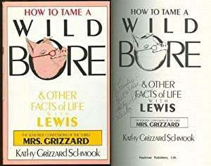 HOW TO TAME A WILD BORE AND: Schmook, Kathy Grizzard