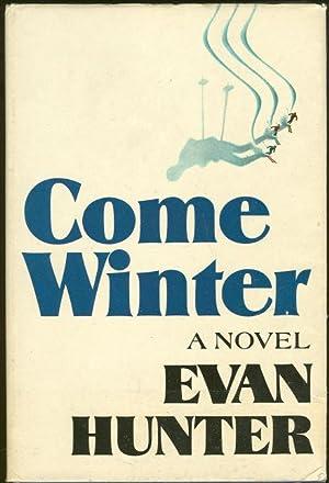 COME WINTER: Hunter, Evan