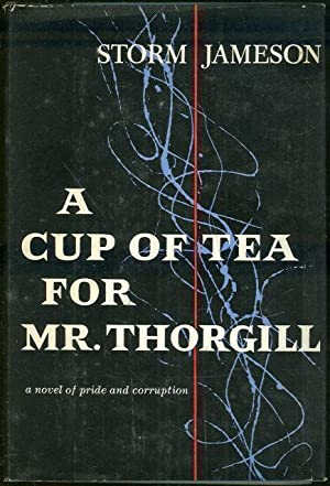 CUP OF TEA FOR MR. THORGILL A: Jameson, Storm