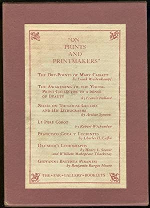 ON PRINTS AND PRINTMAKERS 7 Booklets in: Far Gallery