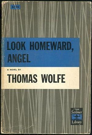 LOOK HOMEWARD ANGEL A Story of a: Wolfe, Thomas