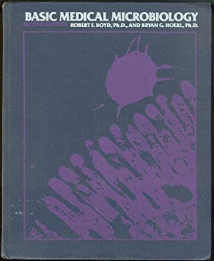 BASIC MEDICAL MICROBIOLOGY: Boyd, Robert