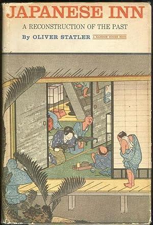 JAPANESE INN A Reconstruction of the Past: Statler, Oliver