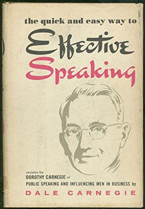 QUICK AND EASY WAY TO EFFECTIVE SPEAKING: Carnegie, Dale