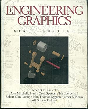 ENGINEERING GRAPHICS: Giesecke, Frederick