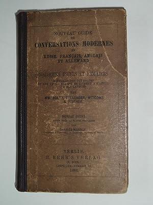 Nouveau Guide de Conversations Modernes en Russe,: Boltz, Bellenger, Whitcomb