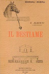 Il bestiame e l'agricoltura in Italia: Alberti Federico