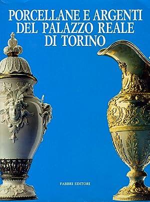 Porcellane e argenti del Palazzo Reale di: Griseri Andreina -