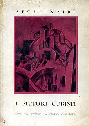 I pittori cubisti (con una lettera di: Apollinaire Guillaume (Wilhelm