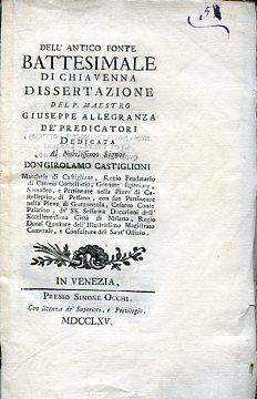 Dell'antico fonte battesimale di Chiavenna. Dissertazione dedicata: Allegranza Giuseppe