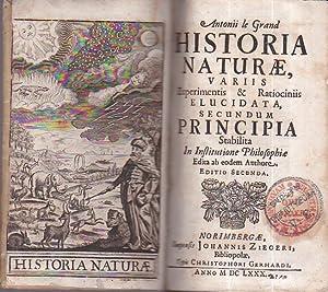 Historia Naturae, variis Experimentis & Ratiociniis elucidata,: Le Grand Antoine