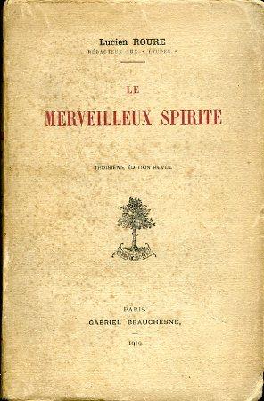 Le Merveilleux Spirite. Troisième édition revue: Roure Lucien