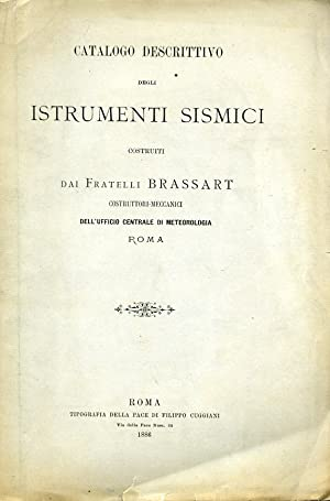 Catalogo descrittivo degli istrumenti sismici costruiti dai Fratelli Brassart costruttori - ...
