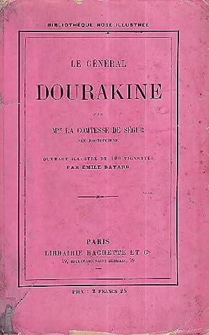 Le général Dourakine. Ouvrage illustré de 100: Ségur Sophie Rostopcin