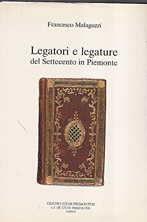 Legatori e legature del Settecento in Piemonte: Malaguzzi Francesco