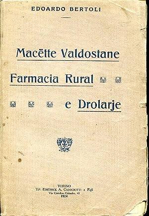 Macëtte Valdostane. Farmacia Rural e Drolarje: Bertoli Edoardo