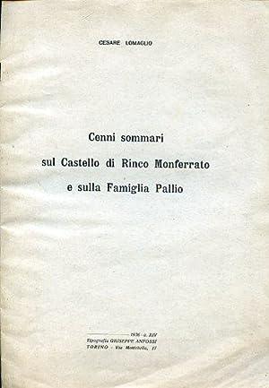 Cenni sommari sul Castello di Rinco Monferrato e sulla Famiglia Pallio: Lomaglio Cesare