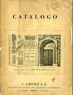 C. Crudo & C. Società Italiana di Edizioni Artistiche. Catalogo