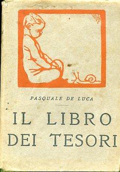 Il libro dei Tesori. Fregi di Duilio: De Luca Pasquale