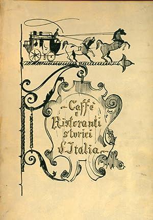 Caffè e Ristoranti storici d'Italia. Cronache della: Soffiantino - Aguglia