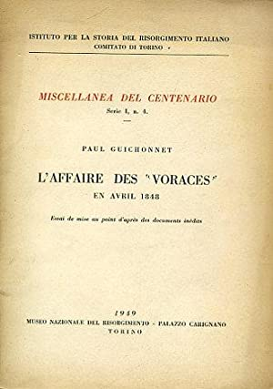 "L'affaire des ""Voraces"" en avril 1848. Essai: Guichonnet Paul"