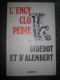 L'Encyclopédie. Recueil de planches sur les sciences,: Diderot Denis -