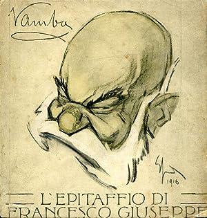 L'epitaffio di Francesco Giuseppe. 18 agosto 1830: Vamba (Luigi Bertelli)