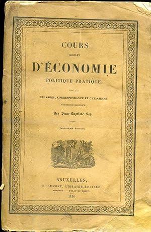 Cours complet d'économie politique pratique, suivi des mélanges, correspondance ...