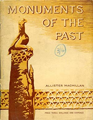 Monuments of the Past. Prehistoric People the: MacMillan Allister