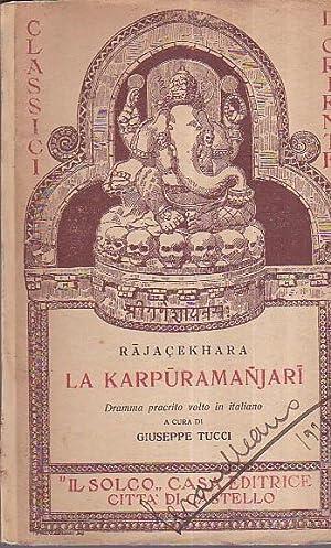 La Karpuramanjari. Dramma pracrito volto in italiano: Rajasekhara
