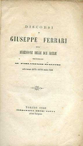 Discorsi sull'annessione delle Due Sicilie pronunziati al Parlamento Italiano nelle tornate ...