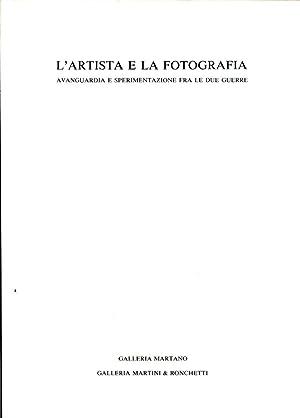 L'artista e la fotografia. Avanguardia e sperimentazione: Dematteis Liliana -