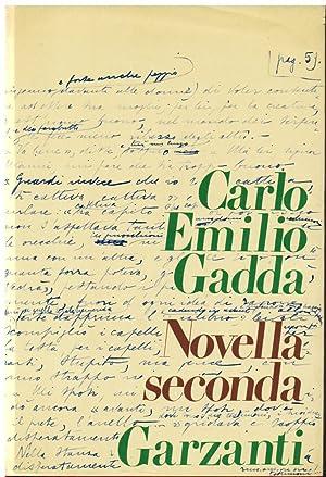 Novella seconda: Gadda Carlo Emilio