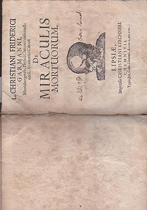 De Miraculis Mortuorum: Garmann Christian Friedrich