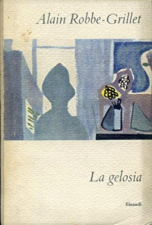 La gelosia: Robbe - Grillet