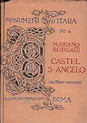 Castel Sant'Angelo - Die Engelsburg. Deutsche Ausgabe: Borgatti Mariano