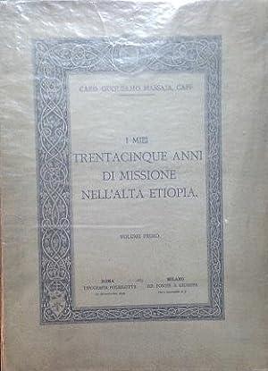 I miei trentacinque anni di missione nell'Alta: Massaja Guglielmo