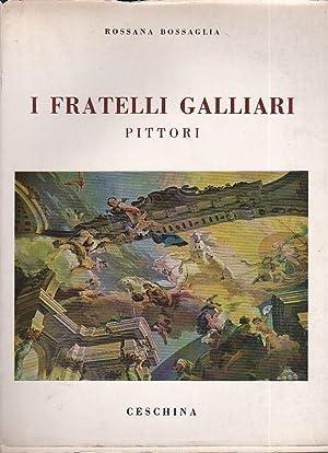 I fratelli Galliari pittori: Bossaglia Rossana