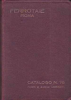 Ferrotaie. Società italiana per materiali siderurgici e