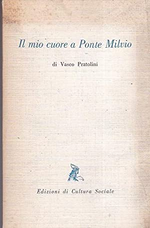 Il mio cuore a Ponte Milvio (vecchie: Pratolini Vasco