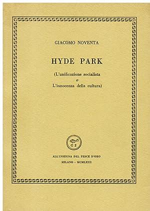 Hyde Park (L' unificazione socialista o L': Noventa Giacomo (Giacomo