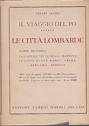 Il Viaggio del Po. Traccia storico -: Jacini Cesare