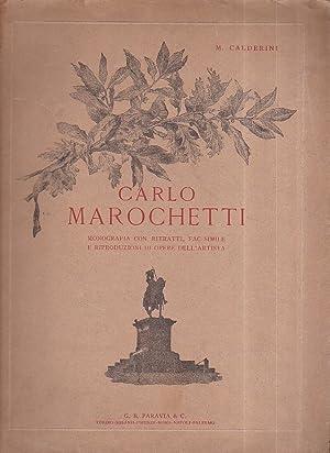 Carlo Marochetti. Monografia con ritratti, facsimile e: Calderini Marco