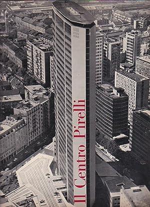 Il Centro Pirelli. Estratto da Edilizia Moderna