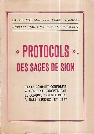 """Protocols"""" des Sages de Sion. Texte complet"""