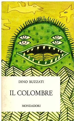 Il Colombre e altri cinquanta racconti: Buzzati Dino