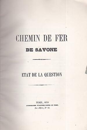 Chemin de fer de Savone. État de la question: Pelard Émile